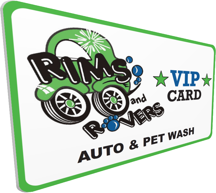 Rims and Rovers Car and Pet Wash VIP Card